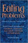 Eating Problems - Carol Bloom, Women's Therapy Centre Institute, Andrea Gitter