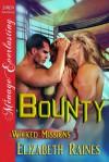 Bounty - Elizabeth Raines