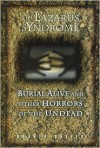 The Lazarus syndrome: Burial alive and other horrors of the undead - Rodney Davies