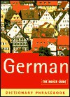 The Rough Guide to German Dictionary Phrasebook 2: Dictionary Phrasebook - Lexus Ltd.