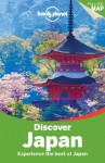 Lonely Planet Discover Japan (Travel Guide) - Chris Rowthorn, Wendy Yanagihara, Benedict Walker, Laura Crawford, Kate Morgan, Rebecca Milner, Trent Holden, Craig McLachlan