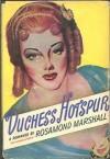 Duchess Hotspur - Rosamond Van Der Zee Marshall