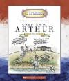 Chester A. Arthur: Twenty-First President 1881-1885 - Mike Venezia