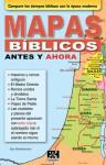 Mapas biblicos antes y ahora - Holman Bible Publisher