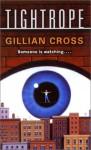 Tightrope - Gillian Cross