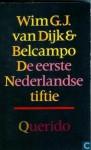 De Eerste Nederlandse Tiftie - Wim G. J. van Dijk, Belcampo