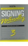 Signing Naturally: Level 3 (Vista American Sign Languagel) - Ken Mikos, Cheri Smith, Ella Mae Lentz