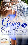 Going Crazy for You - Allison Gatta
