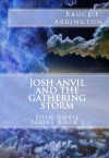 Josh Anvil and the Gathering Storm - Yong Lin Tan, John R. Albers, Bruce E. Arrington