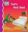 Ted's Red Sled - Pam Scheunemann