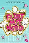 Flirt mit Nerd - Leah Rae Miller, Larissa Rabe, Hackelsberger