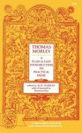 A Plain and Easy Introduction to Practical Music - Thomas Morley, Thurston Dart, Alec Harman