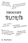 Thought Blurts - Ron Parker