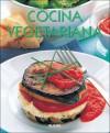 Cocina vegetariana - Murdoch Books, Clara E. Serrano Perez, Clara Serrano Perez