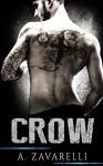 CROW (Boston Underworld Book 1) - A. Zavarelli