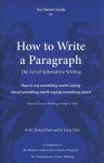 The Thinker's Guide to How to Write a Paragraph: The Art of Substantive Writing - Richard Paul