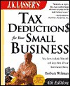 J.K. Lasser's Tax Deductions for Your Small Business - Barbara Weltman