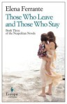 Those Who Leave and Those Who Stay - Elena Ferrante, Hillary Huber