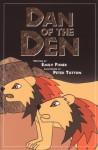 Dan of the Den (Phonics Museum, Volume 8) - Emily Fischer