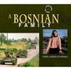 Bosnian Family - Robin Landew Silverman, Steve Silverman