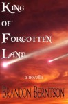 King of Forgotten Land - Brandon Berntson