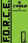 F.O.R.C.E.: 4: Cyber - Nicholas Ahlhelm