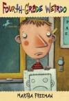 Fourth Grade Weirdo - Martha Freeman