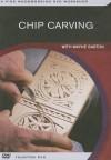 Chip Carving: With Wayne Barton - Wayne Barton