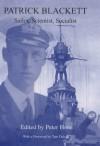Patrick Blackett: Sailor, Scientist, Socialist - Tam Dalyell, Peter Hore