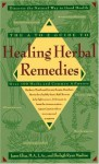 The A-Z Guide to Healing Herbal Remedies: Over 100 Herbs and Common Ailments - Jason Elias, Shelagh Masline