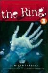 The Ring, Volume 3 - Koji Suzuki, Sakura Mizuki