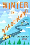 Winter in Wonderland - J.S. Drangsholt, Tara F. Chace