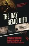 The Day Remo Died (The Destroyer) - Warren Murphy, Richard Sapir