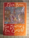 The Americans Are Coming! - Alex Beam