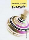 Fractale - Natasza Goerke