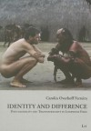 Identity and Difference: Postcoloniality and Transnationality in Lusophone Films - Ferreira