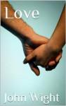 Love - John Wight