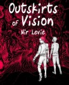 Outskirts of Vision: B&W edition (Volume 1) - Nir Levie, Nir Levie, Dekel Oved