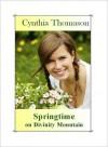 Springtime on Divinity Mountain - Cynthia Thomason