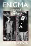 Enigma: The Life of Knut Hamsun - Robert Ferguson