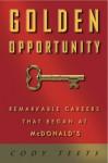 Golden Opportunity: Remarkable Careers That Began at McDonald's - Cody Teets, Willard Scott
