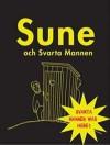 Sune och Svarta mannen - Sören Olsson, Anders Jacobsson