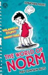 The World of Norm 1: May Contain Nuts: May Contain Nuts - Jonathan Meres