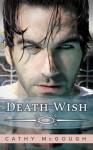 DEATH WISH - Cathy McGough