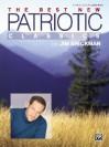 The Jim Brickman -- The Best New Patriotic Classics: Piano/Vocal/Chords - Jim Brickman
