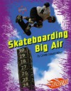 Skateboarding Big Air (Blazers) - Connie Colwell Miller