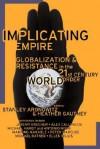 Implicating Empire - Stanley Aronowitz