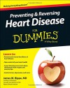 Preventing and Reversing Heart Disease For Dummies - James M. Rippe