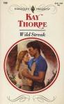 Wild Streak - Kay Thorpe