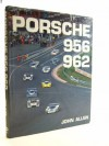 Porsche 956/962 (Foulis Motoring Book) - John Allen